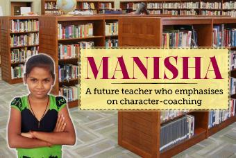 Manisha wants to shape up children's life with great values!