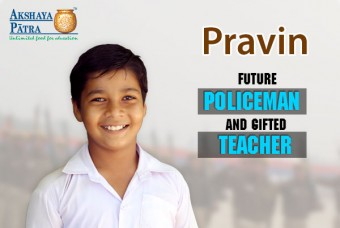 Pravin – Future Policeman and Gifted Teacher
