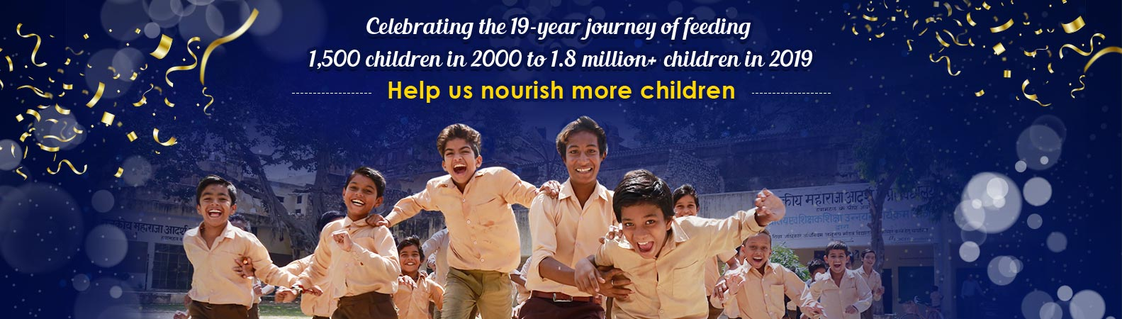 Rs. 1,100 CAN FEED ONE CHILD FOR AN ENTIRE SCHOOL YEAR