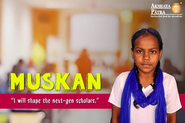 Despite of the most challenging situations, Muskan is pursuing school education