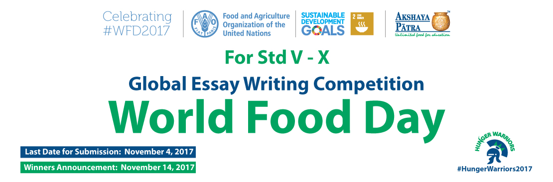 world food day global essay writing competition this essay contest is organized in an effort to harness the energy creativity and initiative of the world s youth in promoting zero hunger on world food